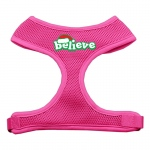 Believe Screen Print Soft Mesh Harnesses  Pink Large